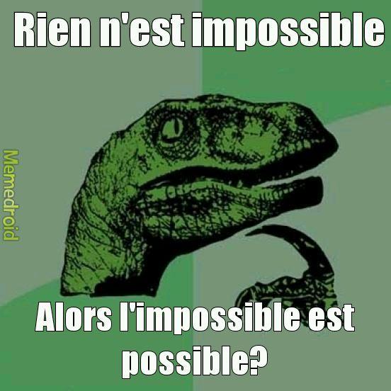Possibilité d'impossibilité - meme