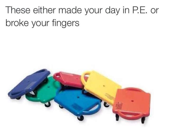 they made my day then broke my fingers. what are they even called? butt scooters? - meme