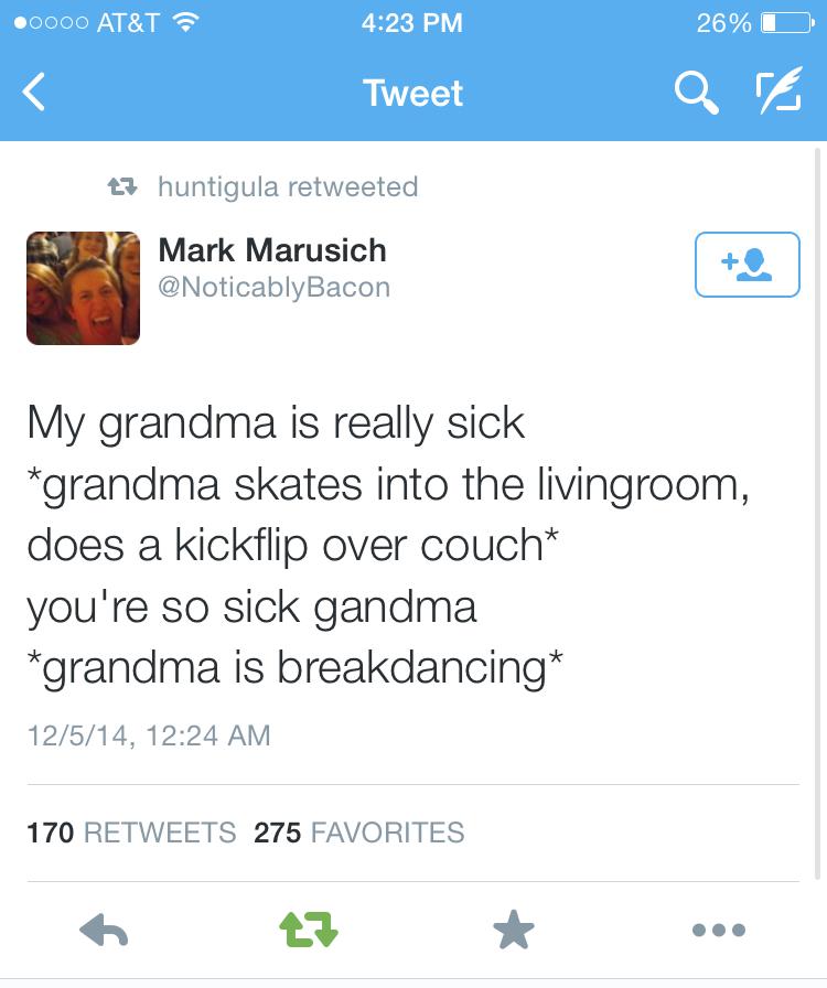 *Grandma is rad* - meme