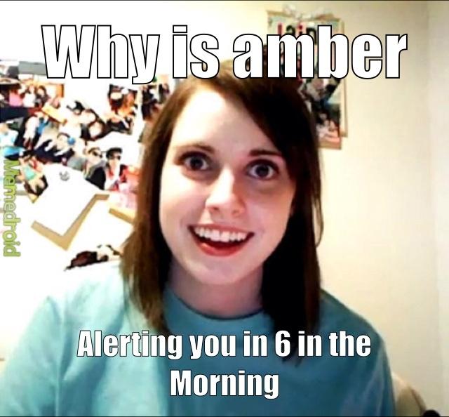 amber alert - meme