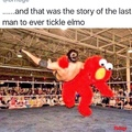 you're in Elmo's World Now Mofo