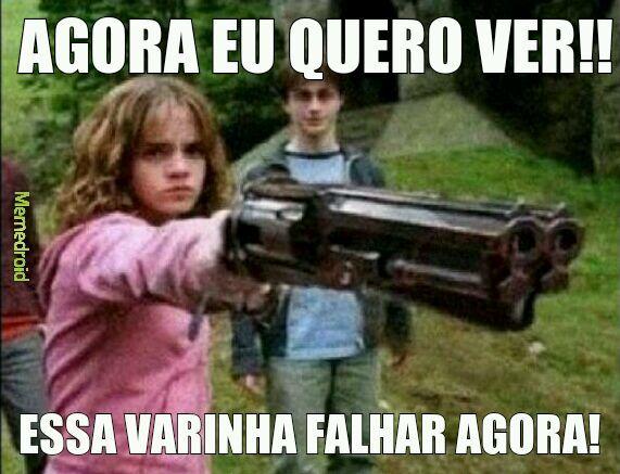 ELA GOSTA DE PEGAR NA VARINHA - meme