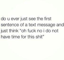 I dont have time for your bullshit. - meme