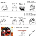 Le trolleur troller