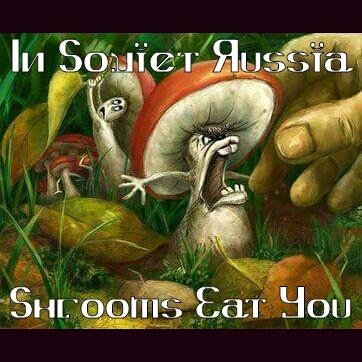 Ruskie Shrooms - meme