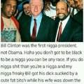 Bill Motha' Fuckin' Clinton