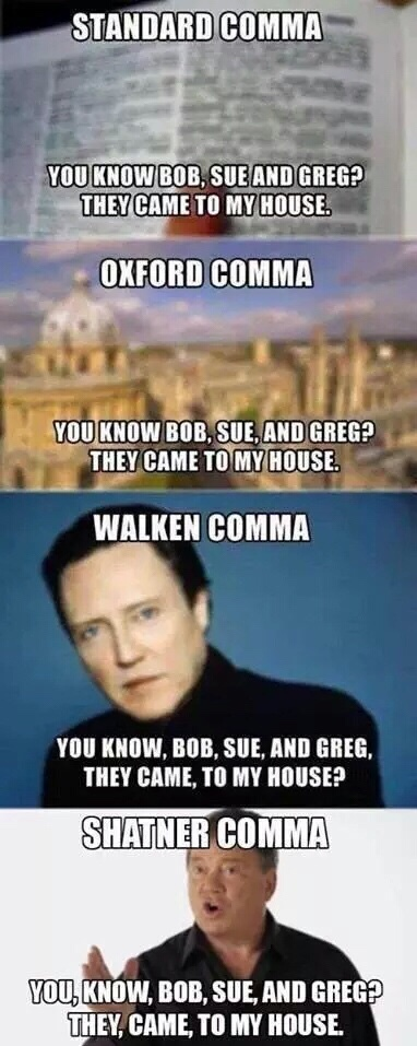 all these commas and some people don't know how to use any - meme