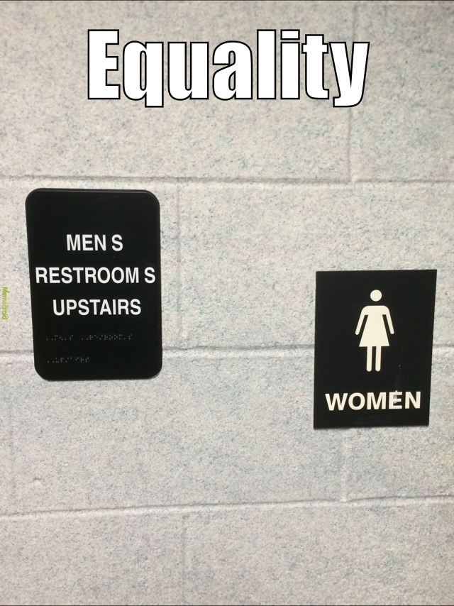 Because equality - meme