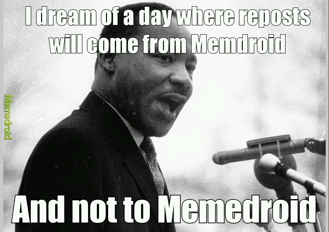 I have a dream - meme
