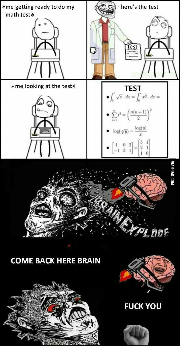 Every damn time I have a test... - meme