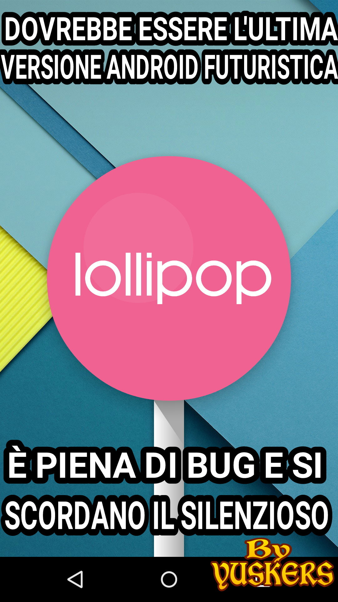 ANDROID LOLLIPOP - meme