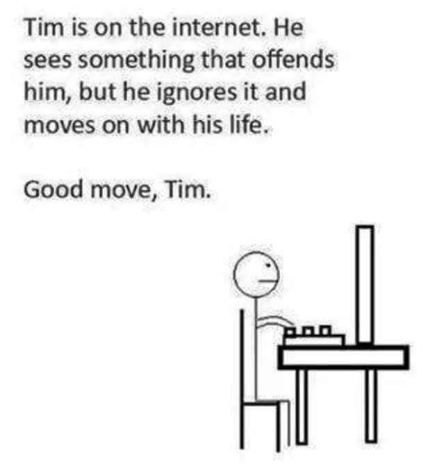 The world would be a better place if we were more like Tim - meme