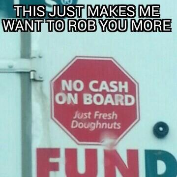 Mmmm fresh doughnuts - meme