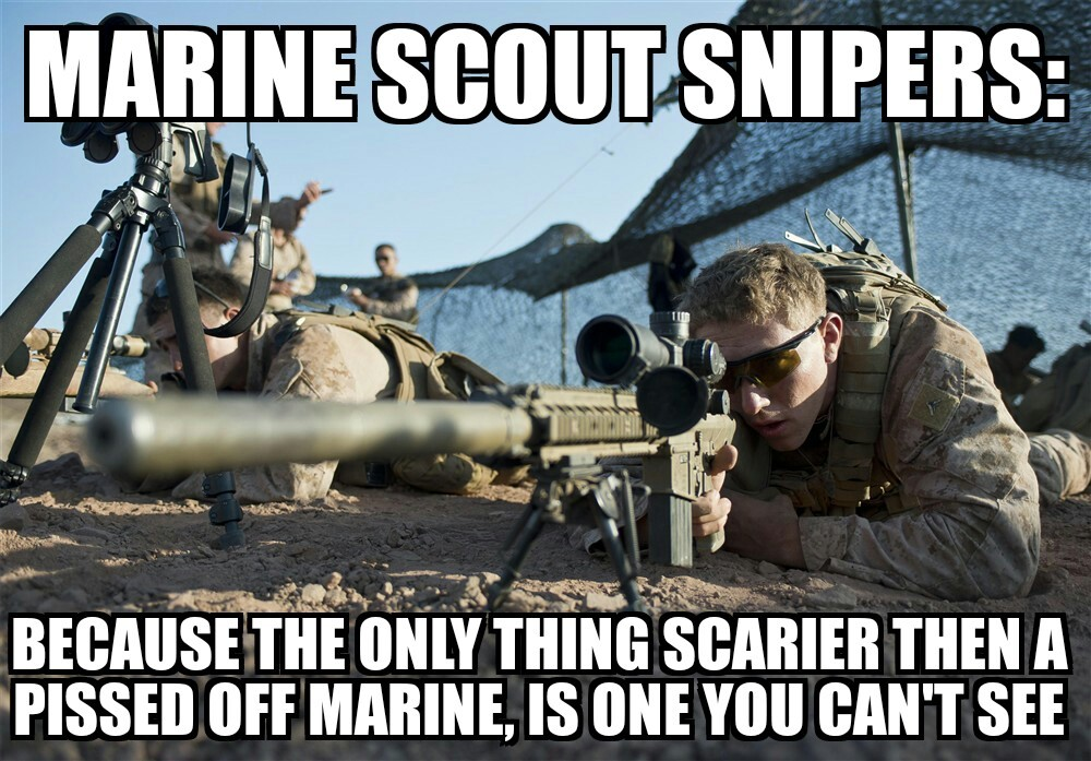 Marine scout snipers - meme