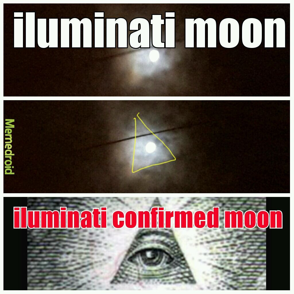 luna iluminati confirmed - meme