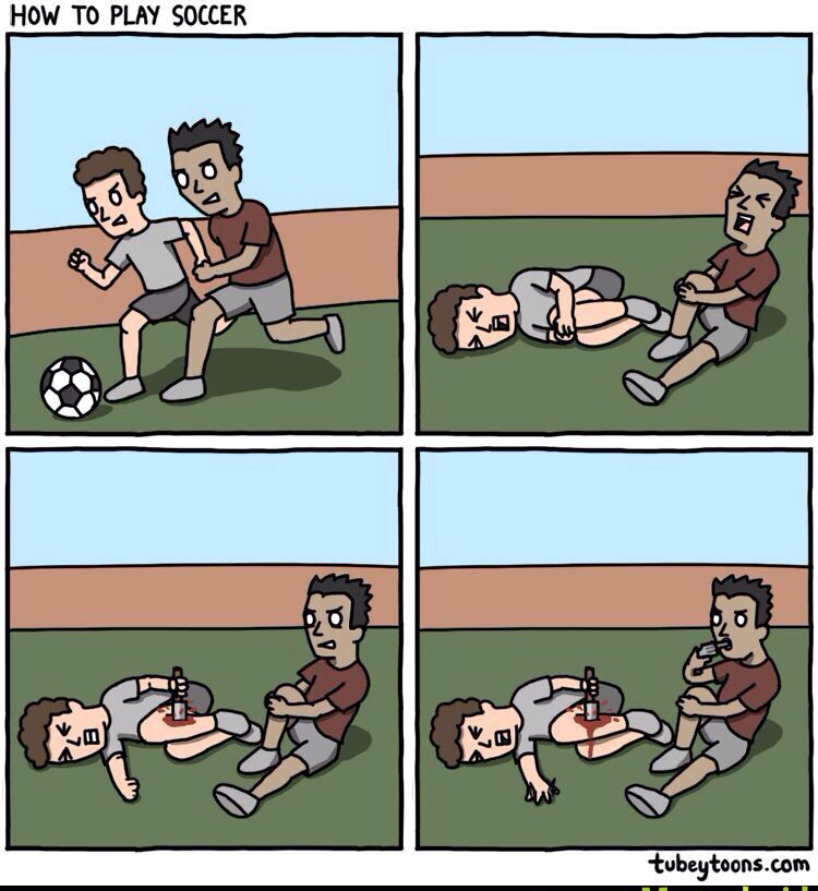 How to play soccer.. - meme