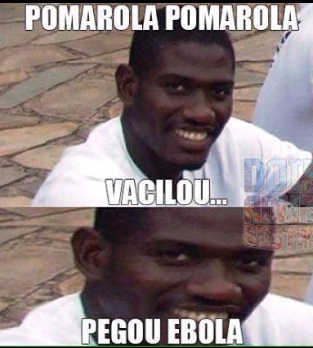 kkkkk ebola :) Memedroid