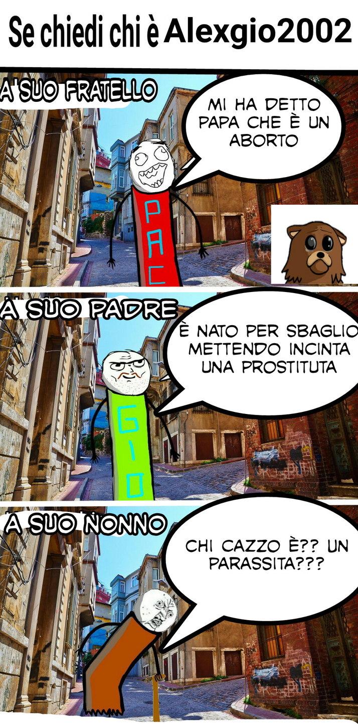 Nuovo meme xD cito a pacgio per la vignetta e alexgio che è il protagonista