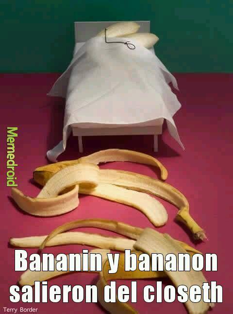 Bananas sin pijamas. - meme