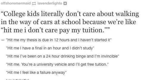 My life and I don't go to college yet - meme