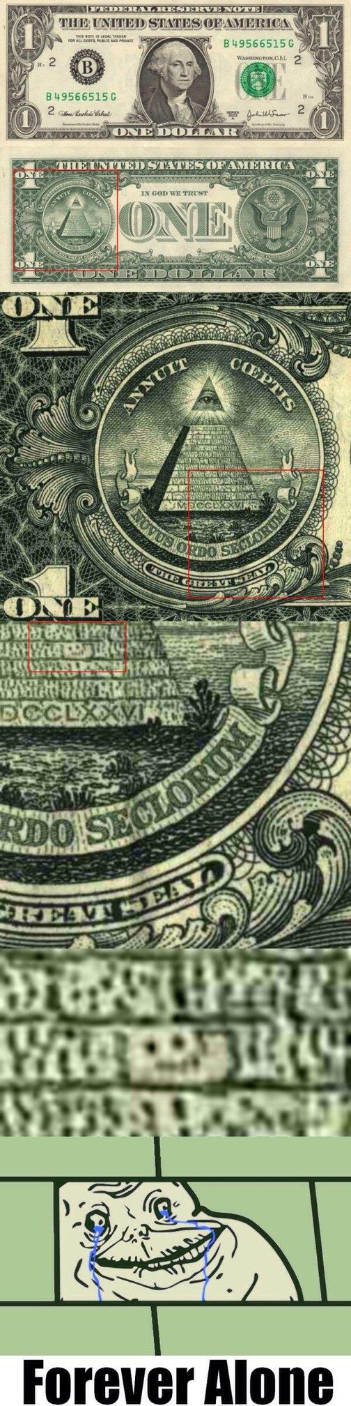 Forever Alone Dollar - meme