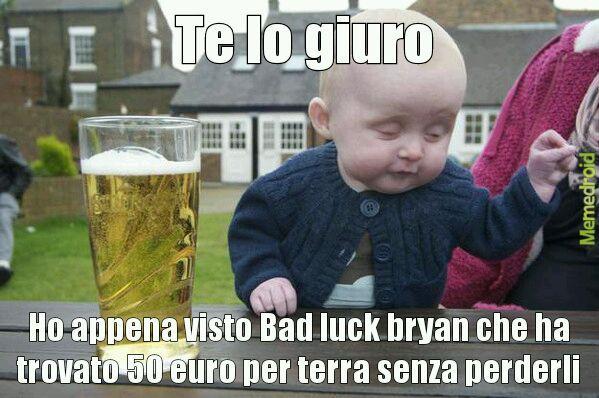 Povero Bad luck bryan - meme