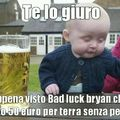 Povero Bad luck bryan
