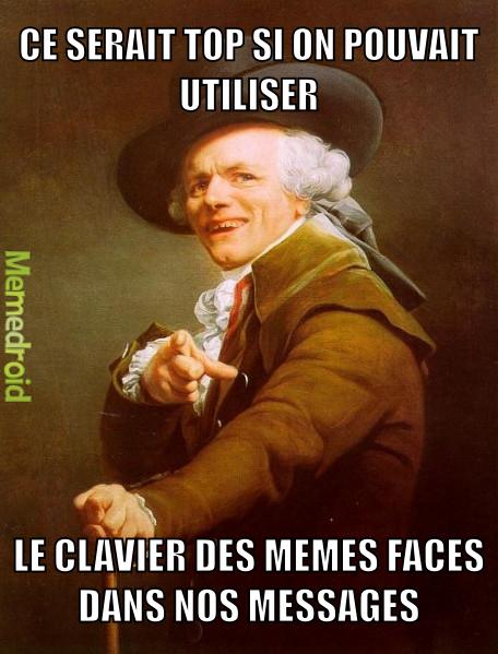 Clavier memeface sur nos sms