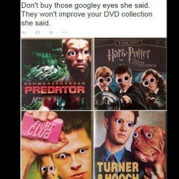 Bag of googly eyes = Endless fun - meme