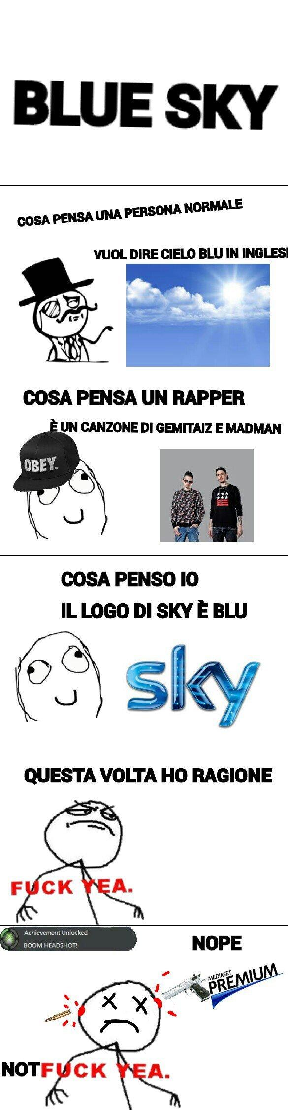 Blue sky - meme