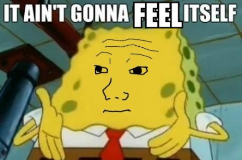 Do you wanna feel my feels? ( ͡° ͜ʖ ͡°) - meme