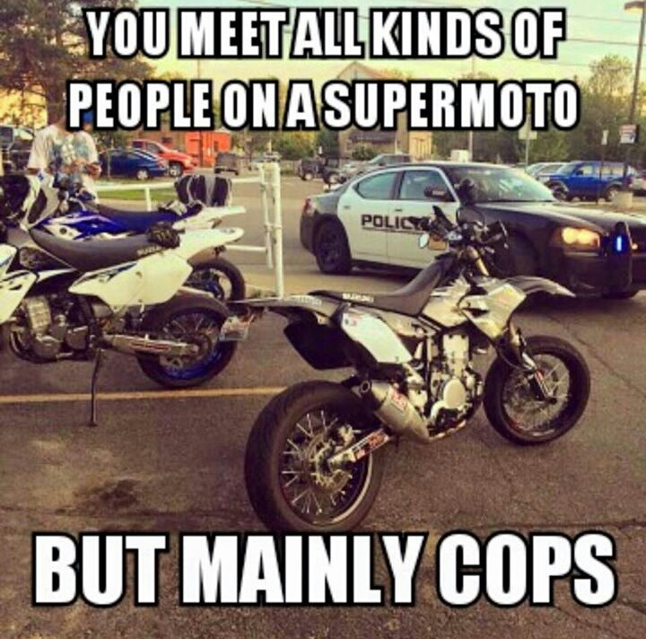 I love Supermoto's - meme