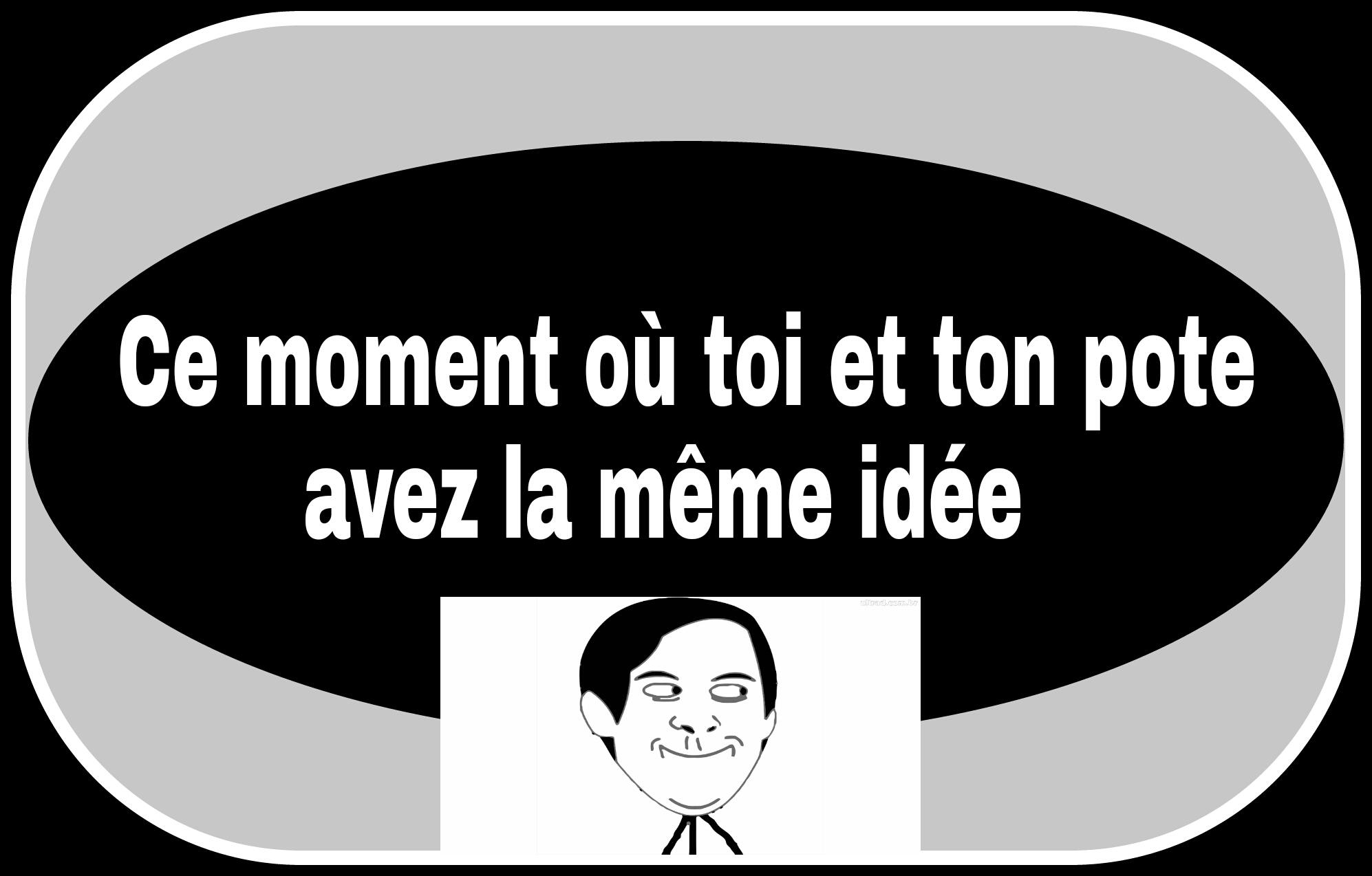 Ce moment x) - meme