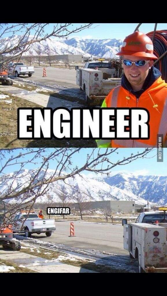 Engineer - meme