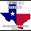 Texas has no winter