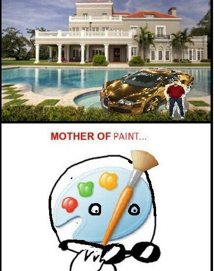 Mother of paint! - meme