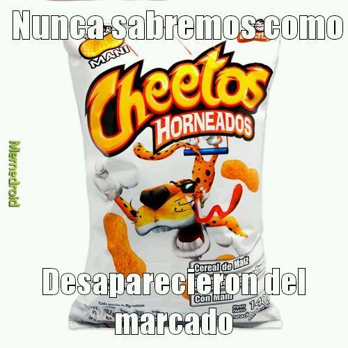 Cheetos mani y su desaparicion - meme