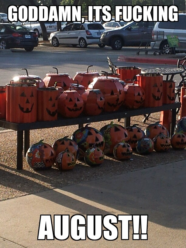 HEB thinking people wanna buy Halloween crap before school even starts. - meme