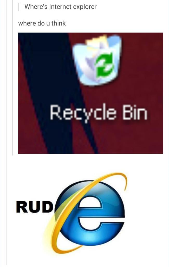 Internet Explorer sucks. - meme