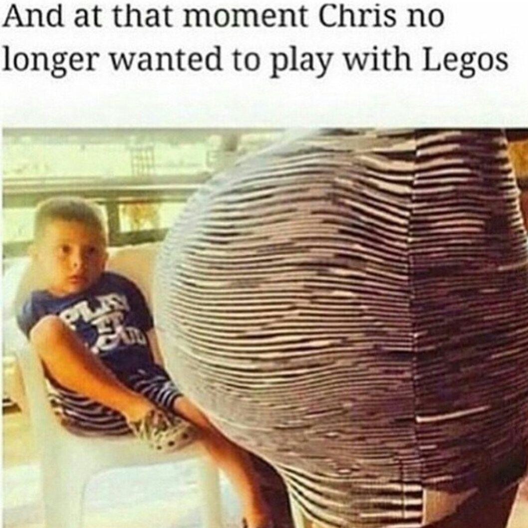 Fuck Lego Chris wants booty - meme