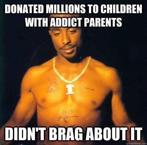 Good guy Tupac - meme