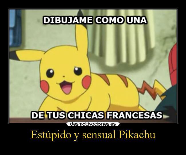 Ese pikachu.. - meme