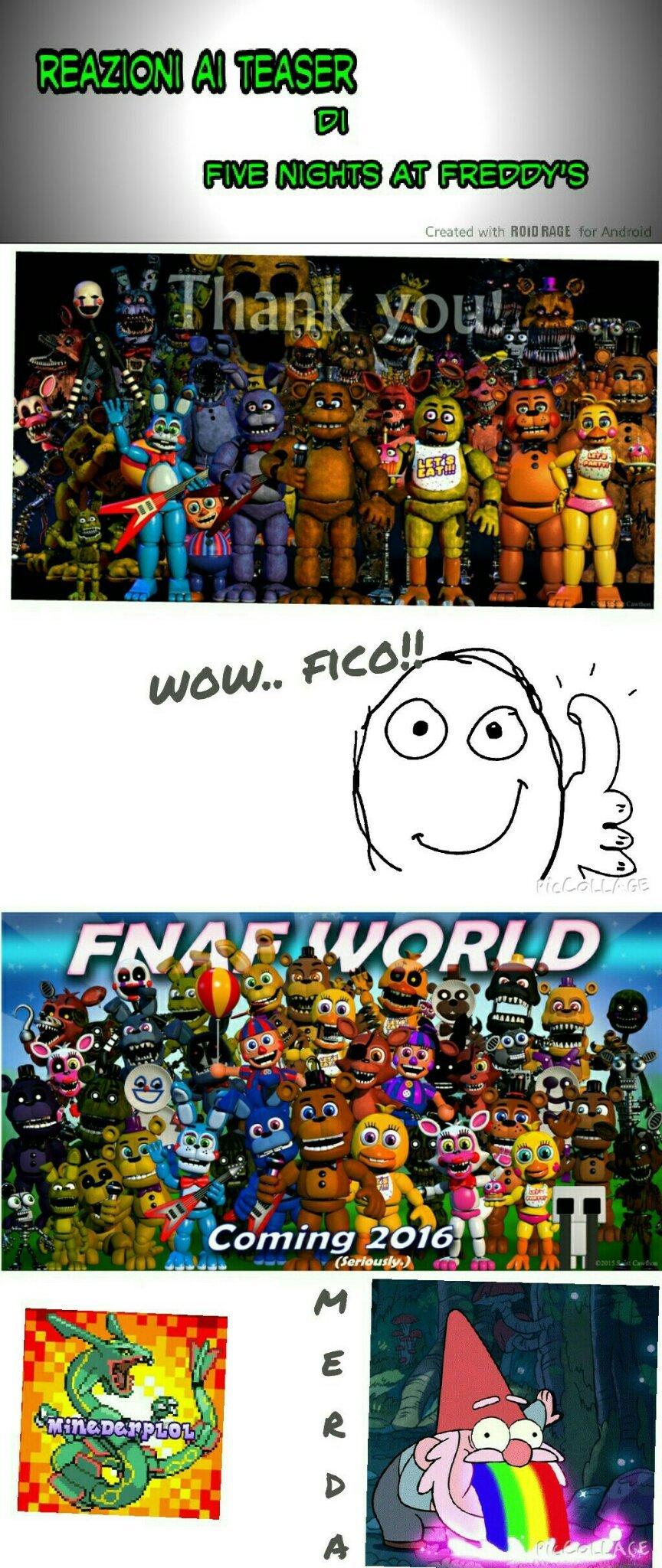 FNAF world cito i fan di fnaf, mattianewshack2003 e tuononno666 e non cito la fava del Balloon boy - meme