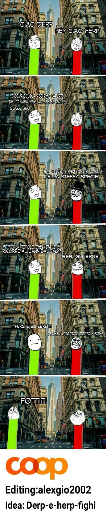 Meme fatto con Derp-e-herp-fighi, se volete fare una come cercatemi su kik: AleGio, cito rares e BennyFrency62
