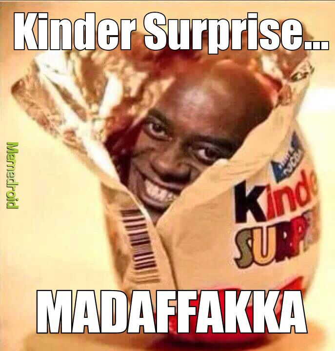 Surprise motherfucker! - meme