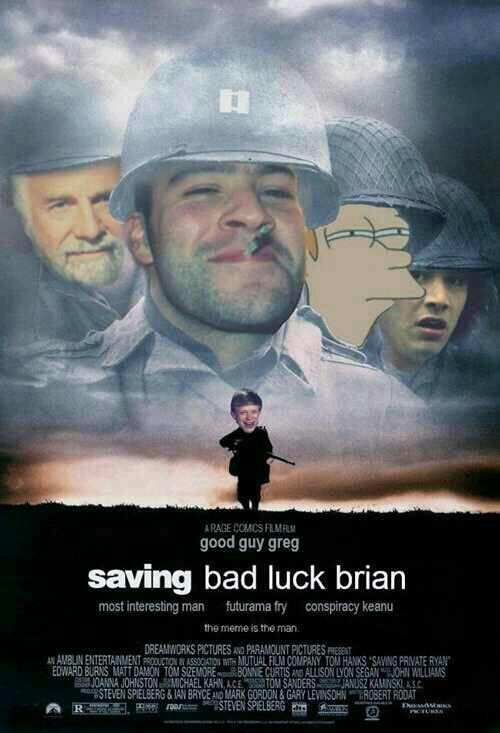 Saving bad luck brian - meme