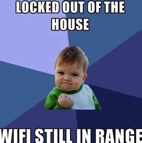 Wifi still in range - meme