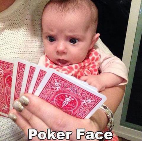 Poker Face - meme