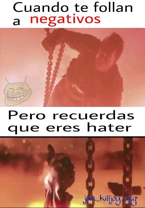 A los haters les pasa - meme