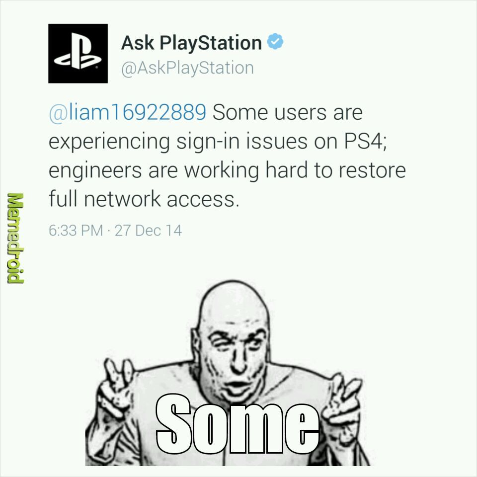 I miss PSN - meme